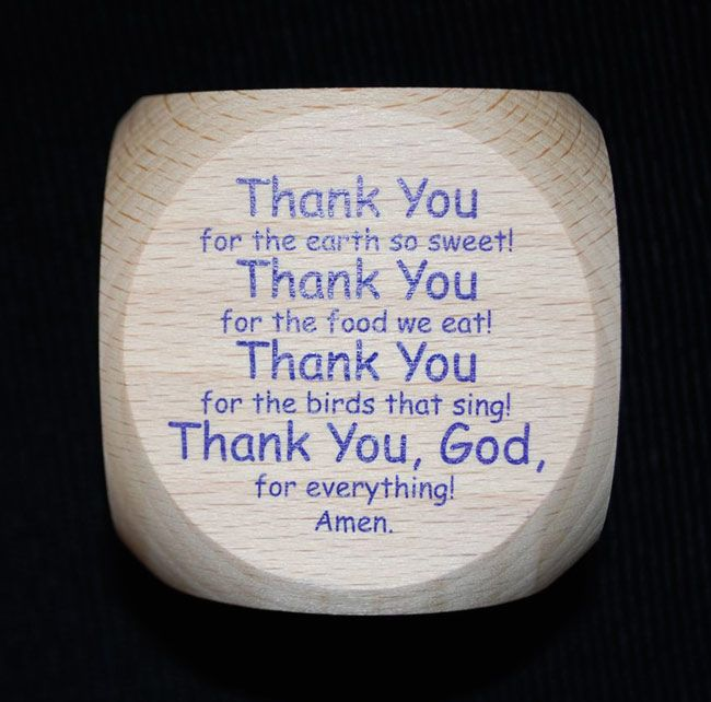 MOST IMPORTANT....PRAYER!!! These Prayer dice for the dinner table are fun for the kids table. Roll and say the prayer.  My kids love it!