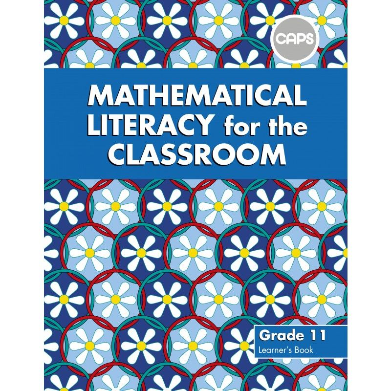 Mathematical Literacy for the Classroom Grade 11 Learner's Book ePub