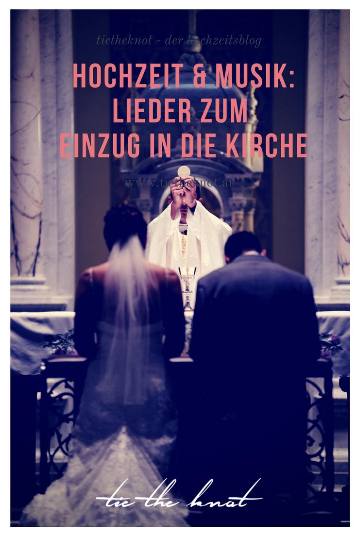 Lieder Zum Einzug In Die Kirche Hochzeitslieder Fur Die Trauung Lieder Hochzeit Hochzeit Lieder Einzug Lieder Hochzeit Kirche