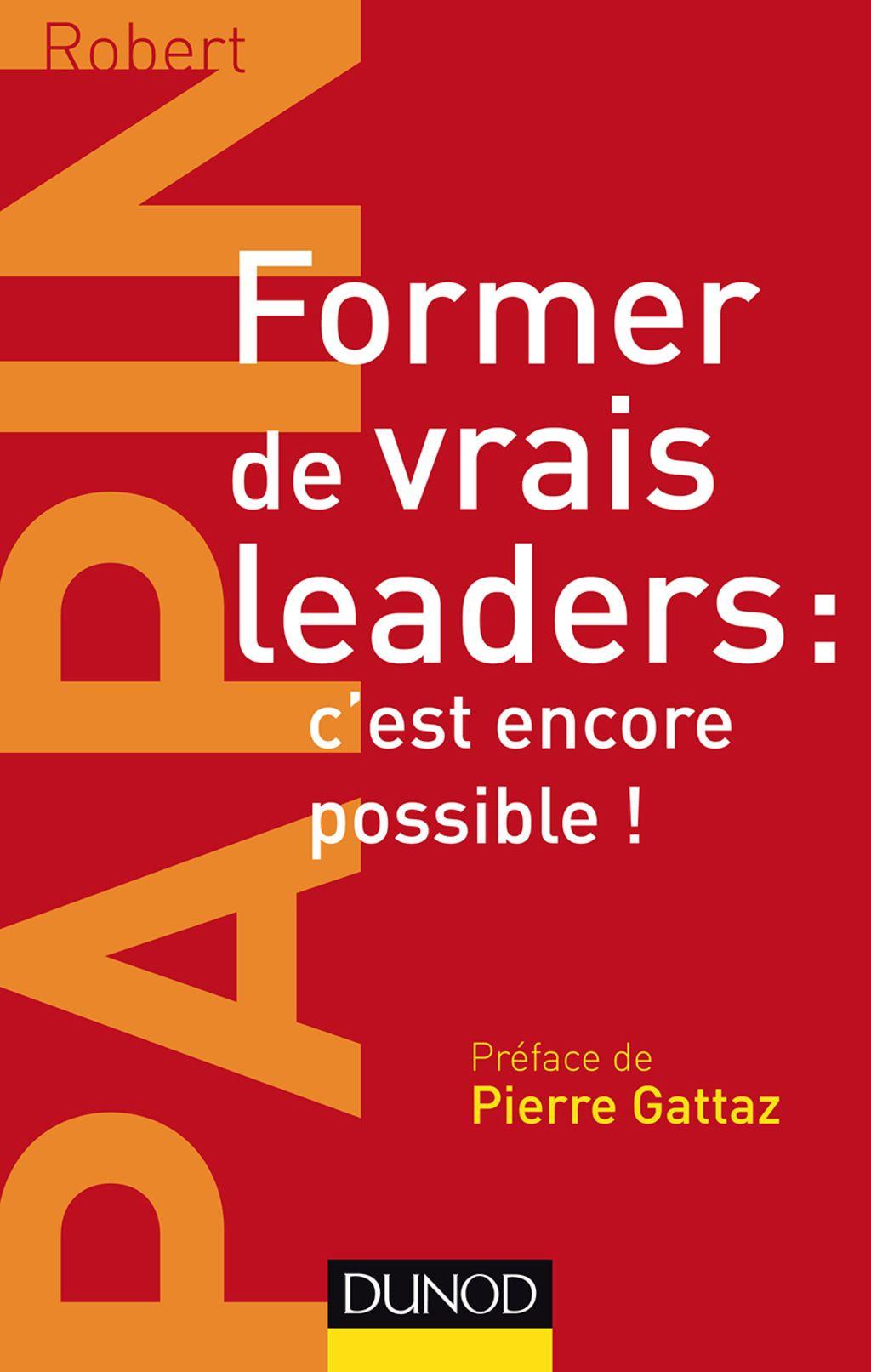 Former de vrais leaders c'est encore possible ! (eBook