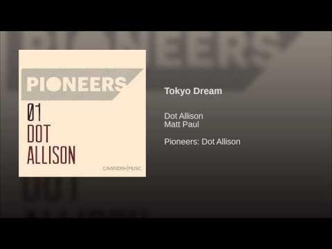 Tokyo Dream
