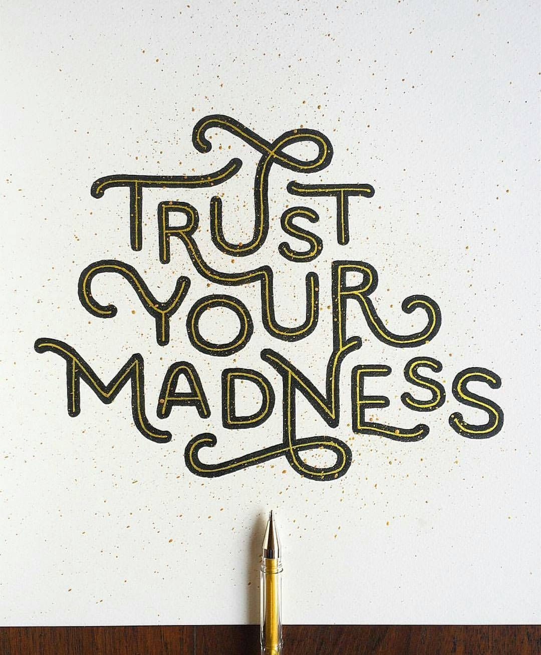 Trust Your Madness -From@see_mahimkar . . #pixelsurplus #typography #work #type #dailytype #thedailytype #typelove #typedesign #ambition #typeeverything #today #inspiration #fonts #font #inspirational #designer #design #trust #quote #quotes #quoteoftheday #typespire #typegang #goodtype #illustration #illustrator #designers #graphicdesign