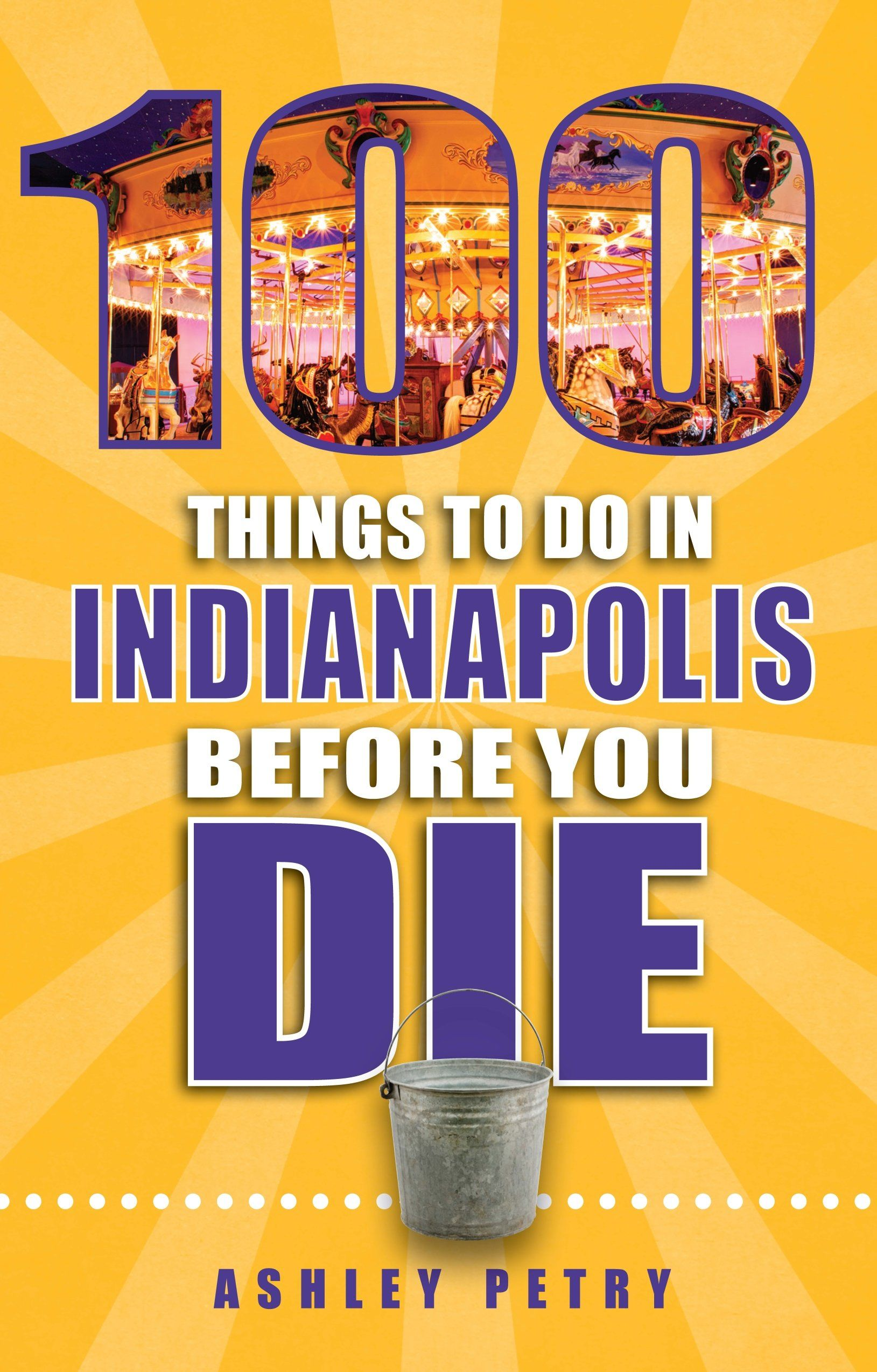 "Read the new book ""100 Things to Do in Indianapolis Before You Die"" for"