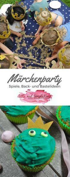 Die schönsten Ideen für eine Märchenparty: Bastel-, Spiel- und Backideen für dich! - little. red. temptations.