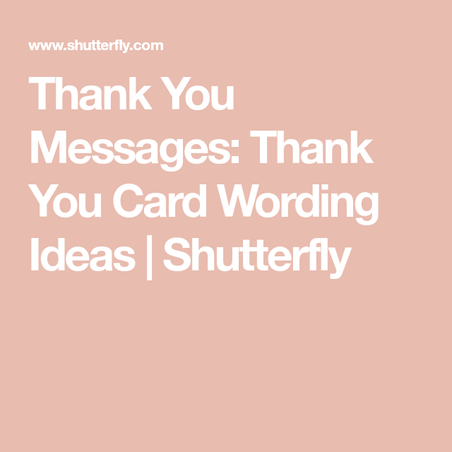 Unique Thank You Card Ideas: Thank You Messages: Thank You Card Wording Ideas