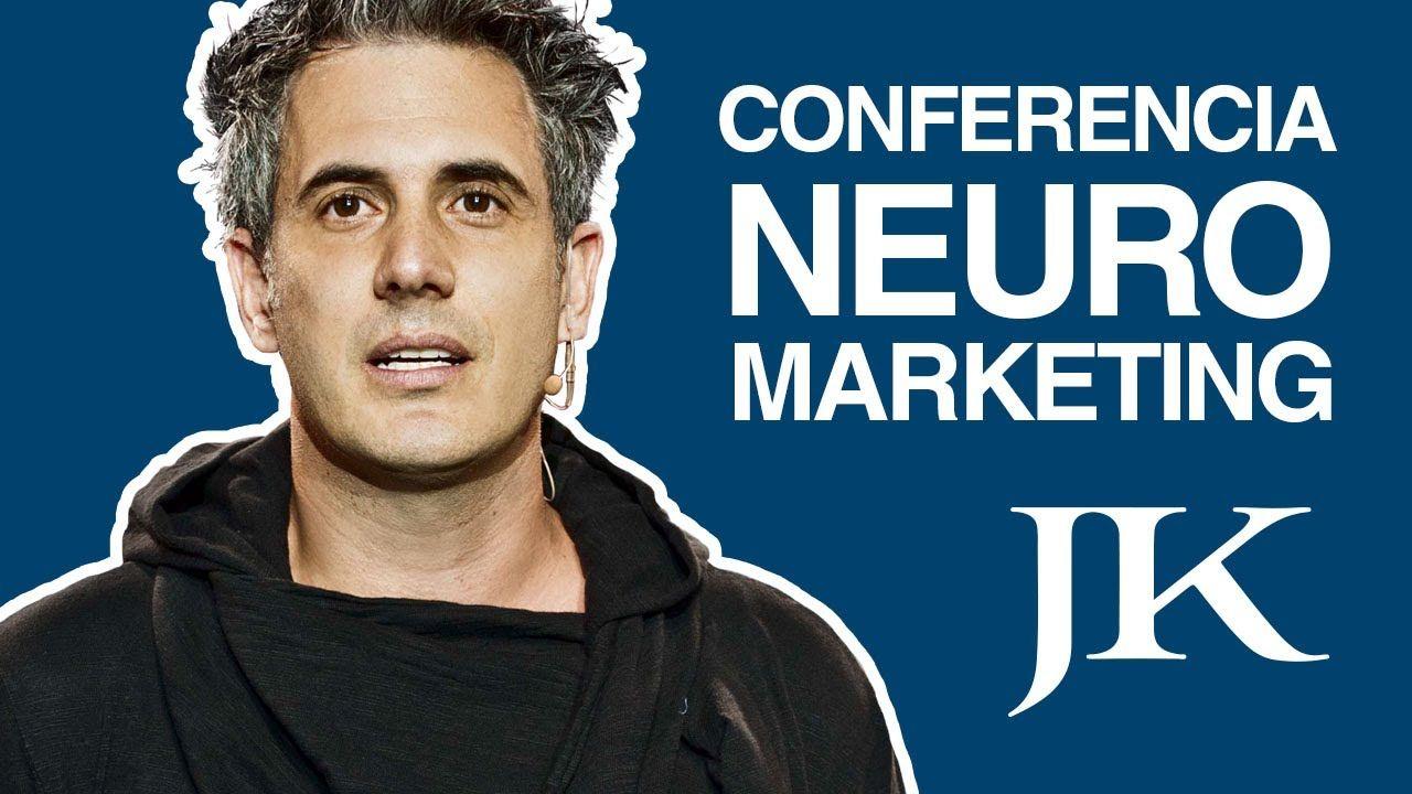 La Mejor Conferencia De Neuromarketing Jurgen Klaric Neuromarketing Marketing Desarrollo Organizacional