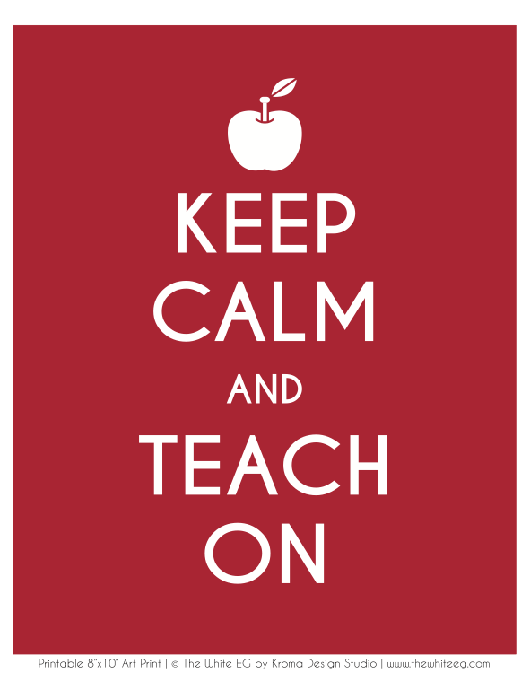 Image result for keep calm and teach on free printable""