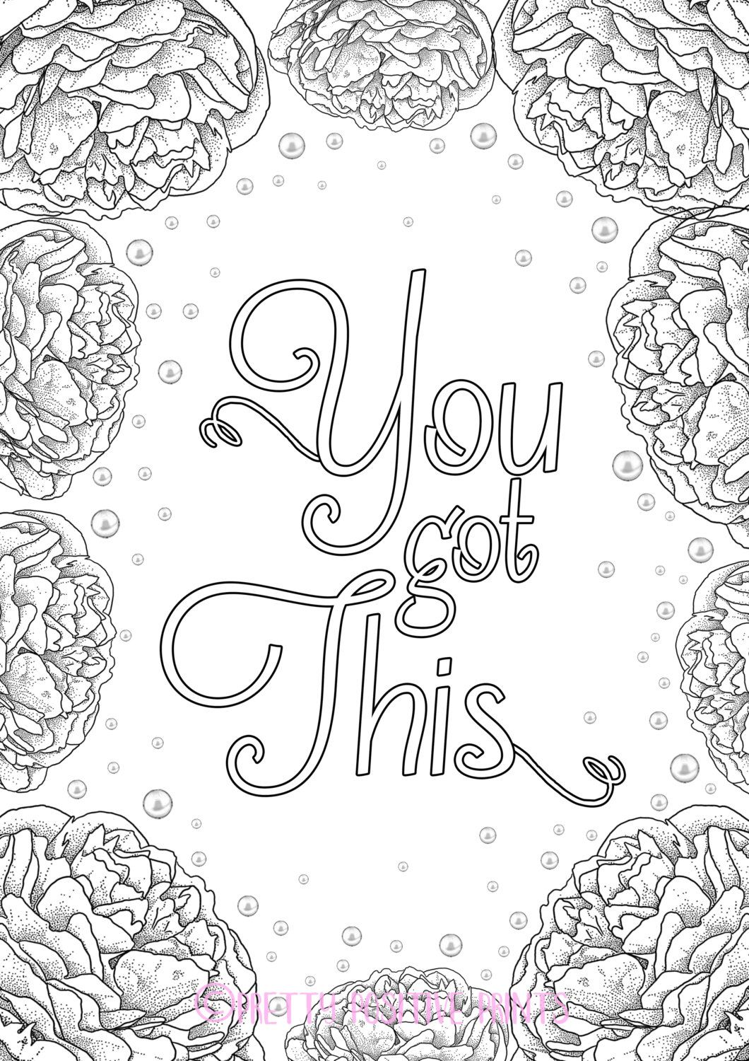 You Got This Colouring Page Peonies By Prettypositiveprints Sweary Coloring Book Coloring Books Quote Coloring Pages