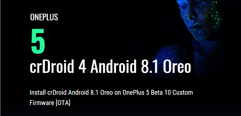 Install crDroid Android 8 1 Oreo on OnePlus 5 Beta 10 Custom