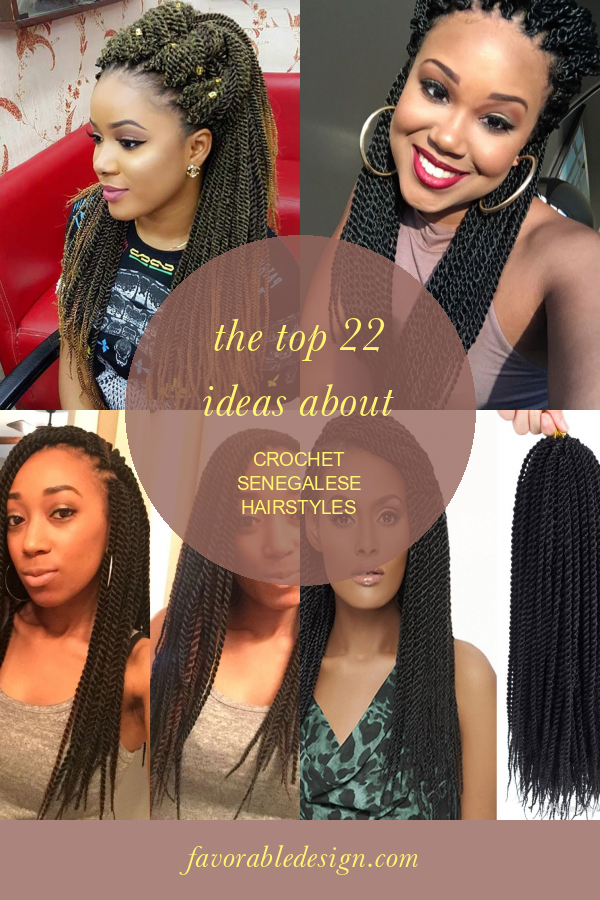 The top 22 Ideas About Crochet Senegalese Hairstyles #crochet #senegalese #hairstyles #CrochetHairstyles #crochetsenegalesehairstyles