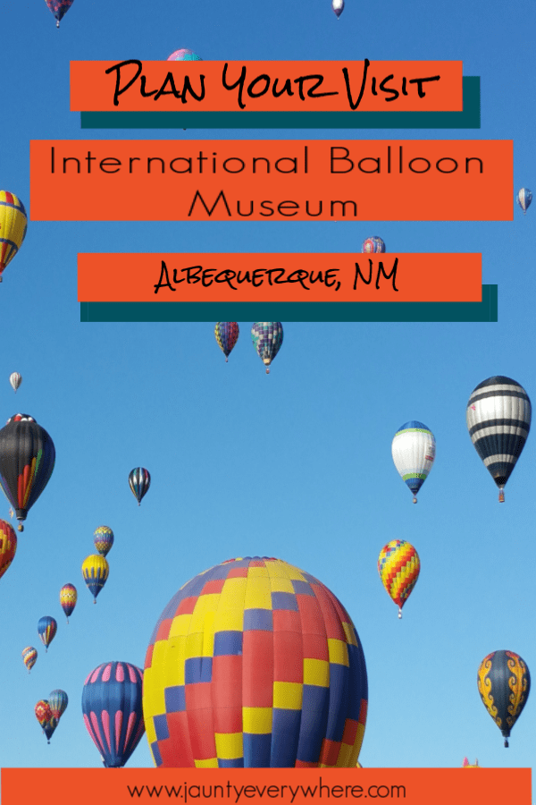 International Balloon Museum Plan Your Visit Southwest