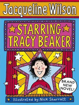 Library2go Starring Tracy Beaker Jacqueline Wilson Tracy Beaker Jacqueline Wilson Books