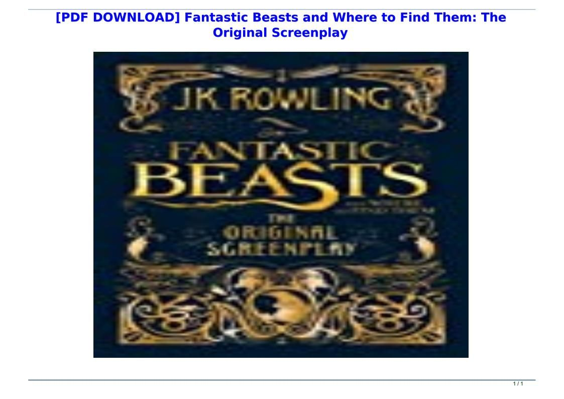 Pdf Download Fantastic Beasts And Where To Find Them The Original Screenplay In 2020 Fantastic Beasts Fantastic Beasts And Where Jk Rowling Fantastic Beasts