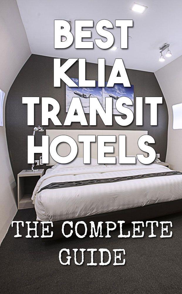 Need A Klia Transit Hotel Have A Layover At Kuala Lumpur