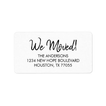 We Moved Return Address Labels Black Gifts Unique Cool Diy Customize Personalize