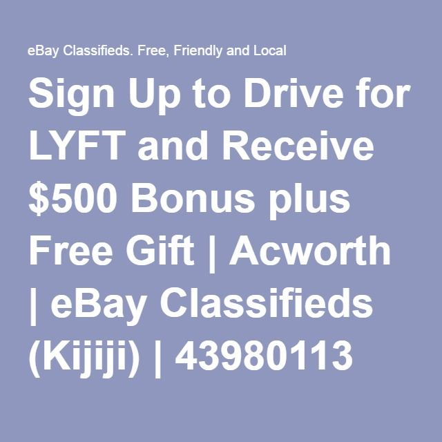 Sign Up To Drive For Lyft And Receive 500 Bonus Plus Free Gift Free Gifts Lyft Gifts