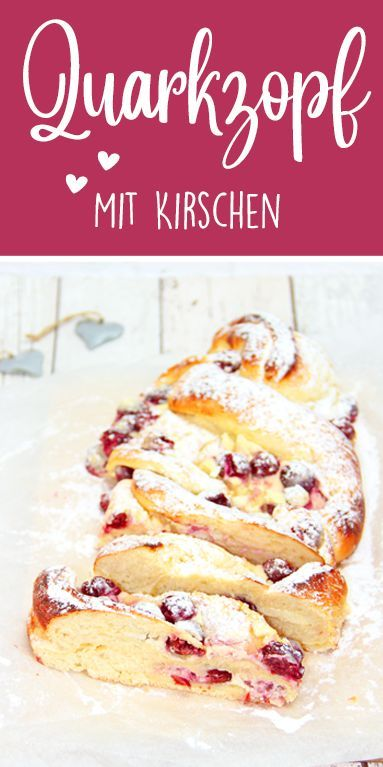 Quark pigtail with cherries. Super juicy. Thermomix recipe.- Quarkzopf mit Kirschen. Super saftig. Thermomix Rezept.  This quark braid with Tastes great juicy, even after days. He fits every occasion on the coffee table. bake    -#applecakerecipes