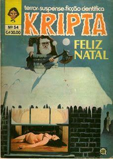 Submundo Hq Kripta Todo Dia é Sexta Feira Toda Hora é Meia Noite Quadrinhos De Terror Gibis Antigos Terror