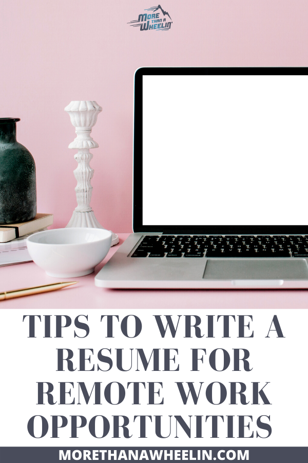 Writing a Resume for Remote Work Opportunities More Than