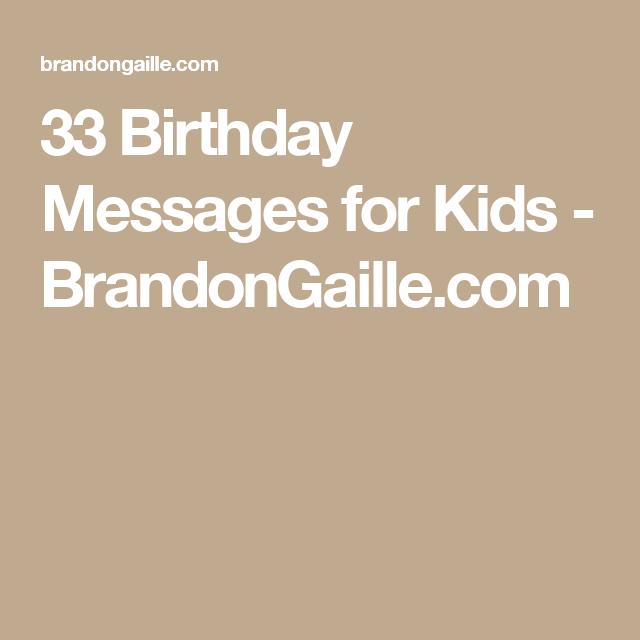 33 Birthday Messages For Kids Kids Pinterest 33rd Birthday