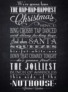 christmas vacation quotes - Google Search | Christmas Cheer For ...