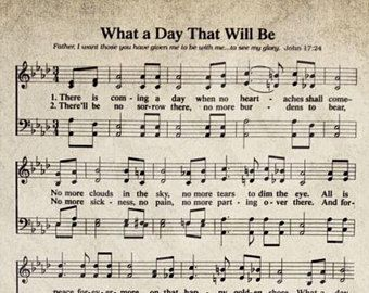 What a day that will be lyrics gospel