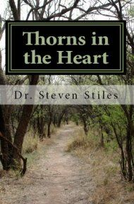 Thorns in the heart a christians guide to dealing with addiction thorns in the heart a christians guide to dealing with addiction by dr steven fandeluxe Choice Image