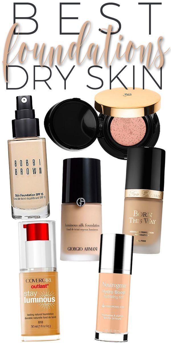 Best Foundations For Dry Skin Best Foundation For Dry Skin