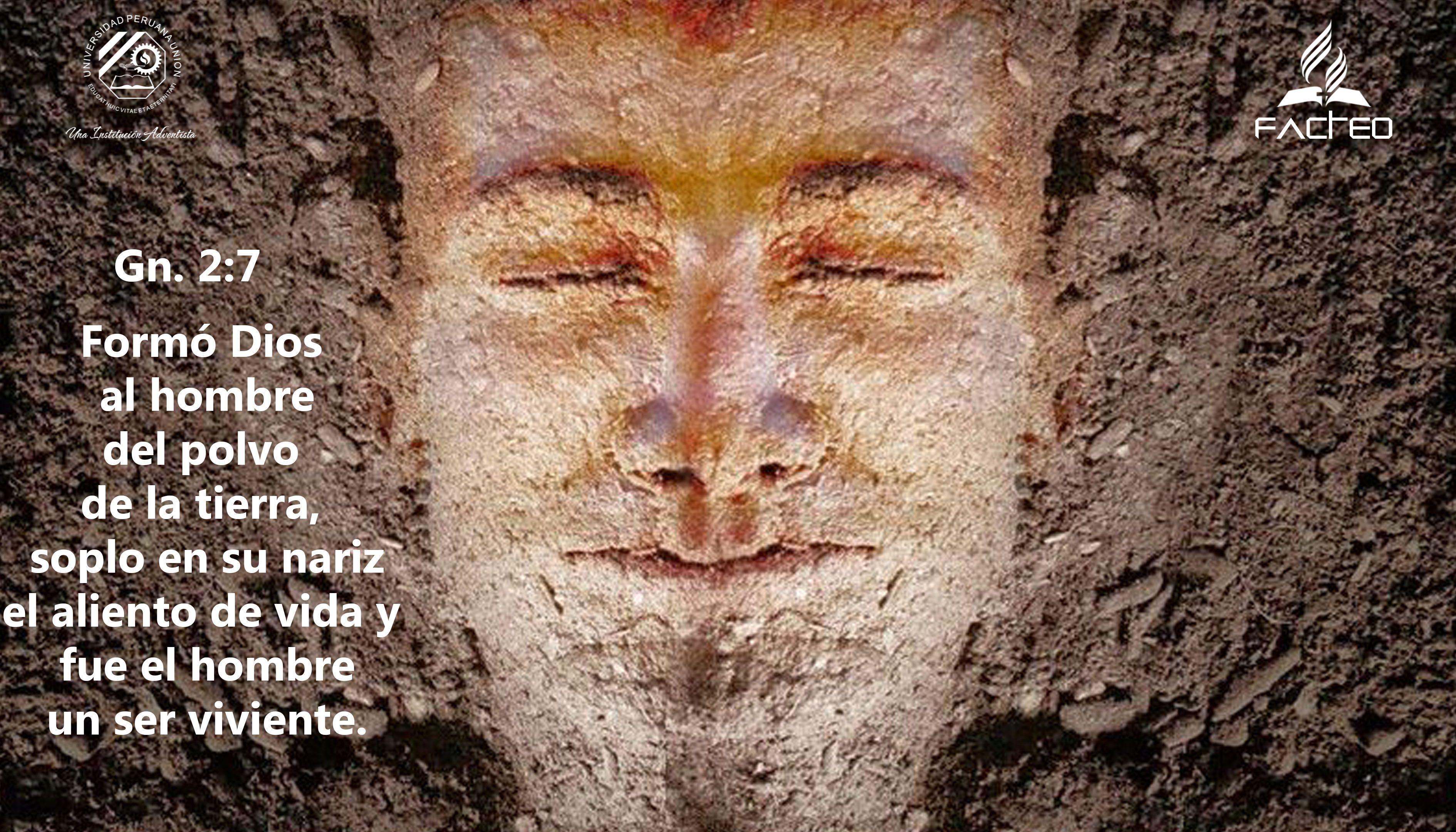 Somos polvo, pero en las manos de Dios tenemos vida