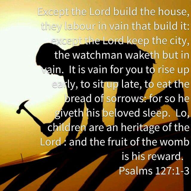 Psalms 127:1-3
