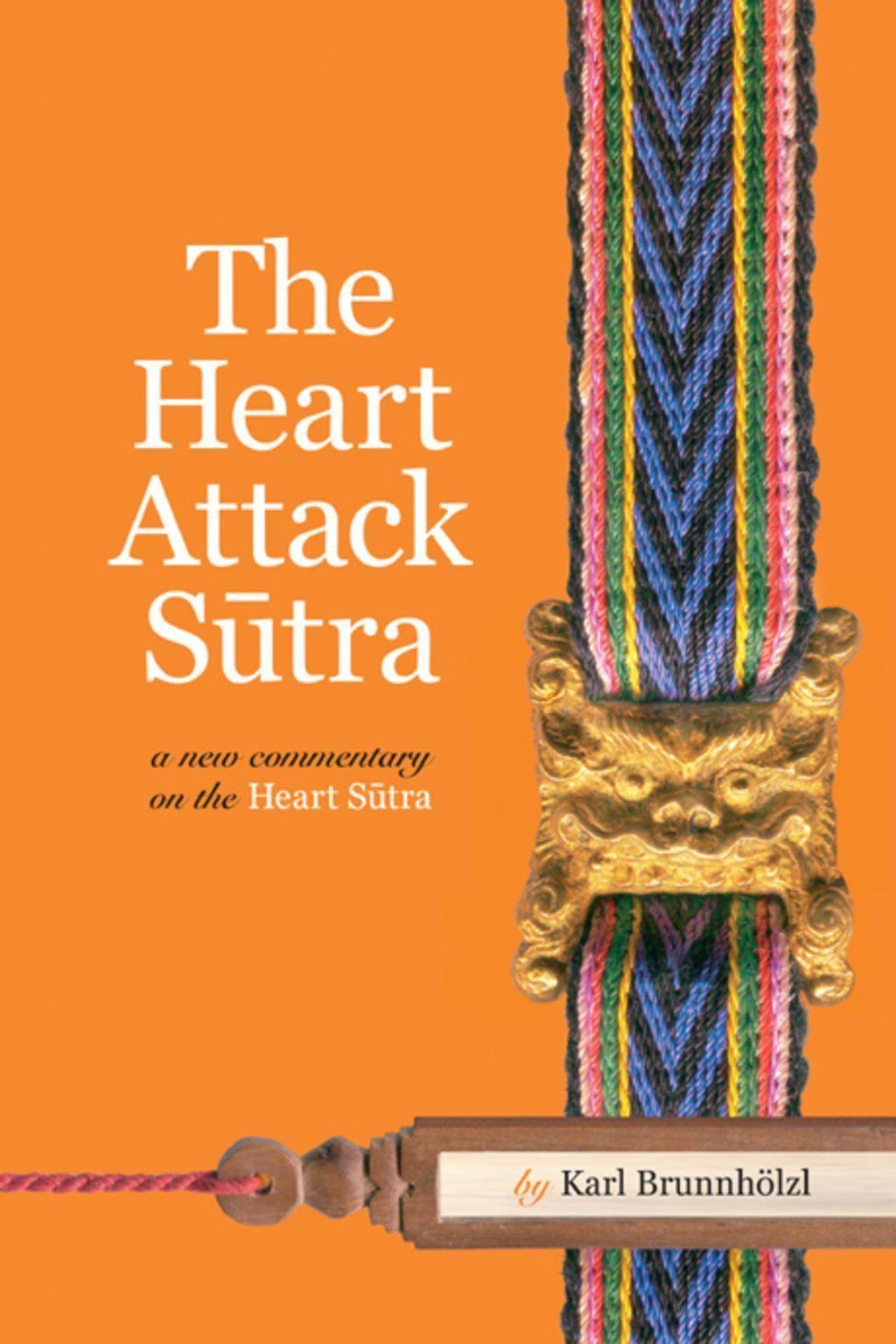 The Heart Attack Sutra (eBook) Heart Attack Sutra (eBook)