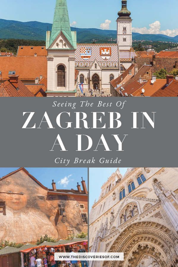 One Day In Zagreb Itinerary What To See Travel Tips Croatia Travel Zagreb Zagreb Croatia