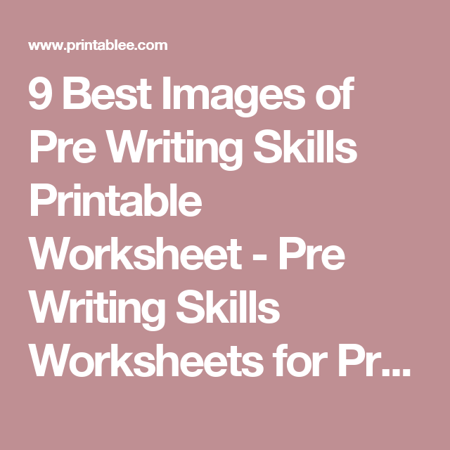 9 Best Images of Pre Writing Skills Printable Worksheet - Pre ...