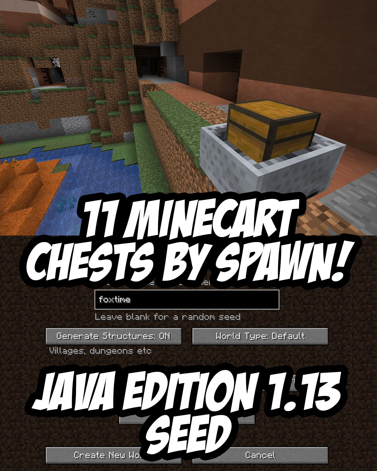 Minecraft Java Edition (1 13+) Seed:foxtime (-671686628