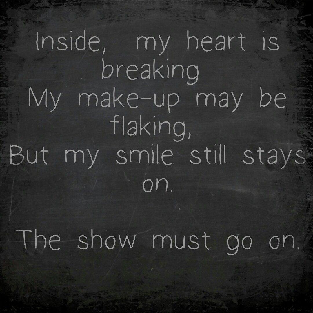 Queen The Show Must Go On My Heart Is Breaking Lyrics Chalkboard Quote Art