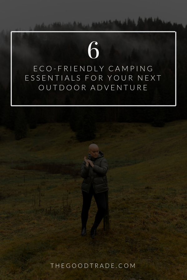 6 Eco-Friendly Camping Essentials For Your Next Outdoor Adventure #essentialsforcamping
