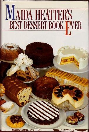 Maida Heater's Best Dessert Book Ever, 6th book, Hardcover