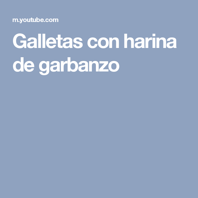 Galletas con harina de garbanzo