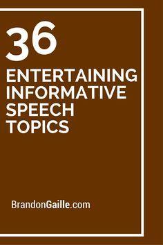 Entertaining Informative Speech Topics  Public Speaking