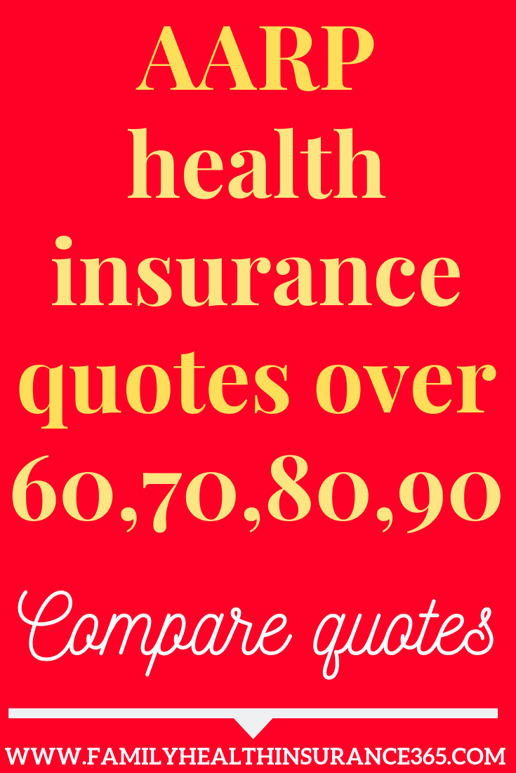 Aarp Health Insurance >> Aarp Health Insurance Quotes Over 60 70 80 90 Compare Quotes