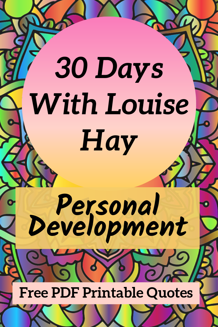 30 Days With Louise Hay|Personal Development Challenge | MostlyWoman