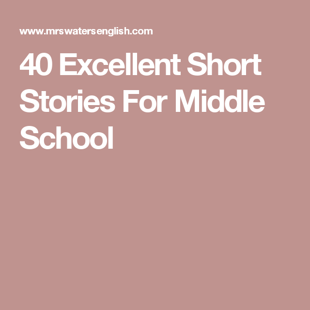 40 Excellent Short Stories For Middle School | Reading Intervention