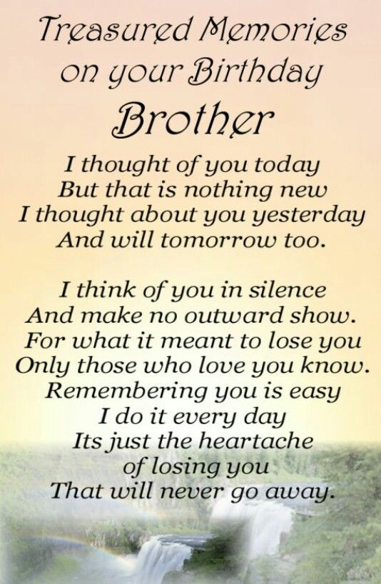 I Love You Always And Forever Big Brother I Miss You With All My Heart Happy Birthday Brother Brother Birthday Quotes Heaven Quotes
