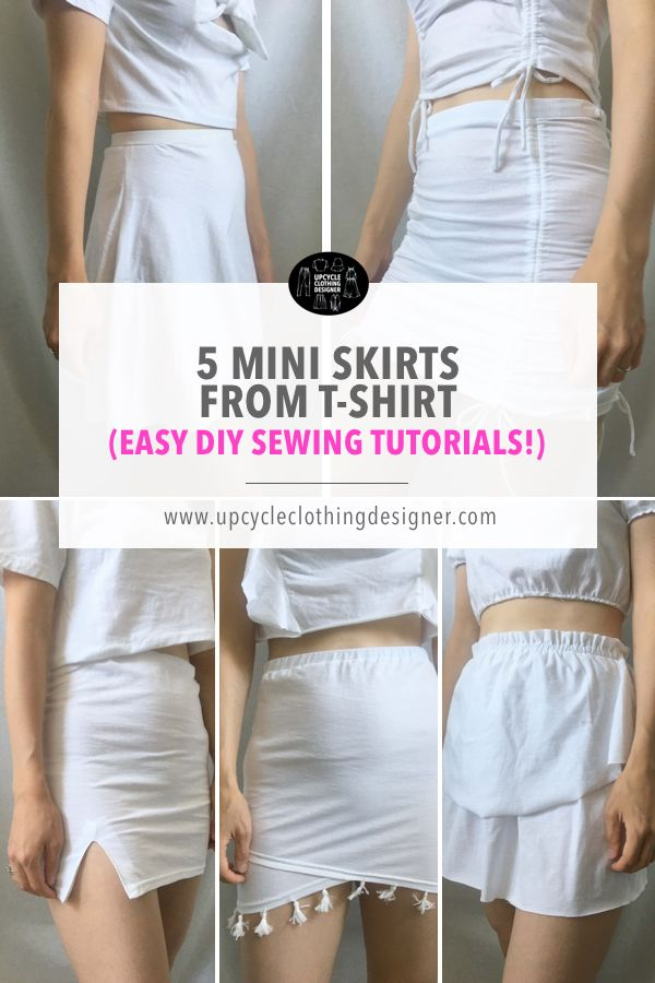 T Shirt To Mini Skirt 5 Diy Mini Skirt Upcycle Projects In 2020 Diy Fashion Clothing Upcycle Clothes Diy Diy Skirt
