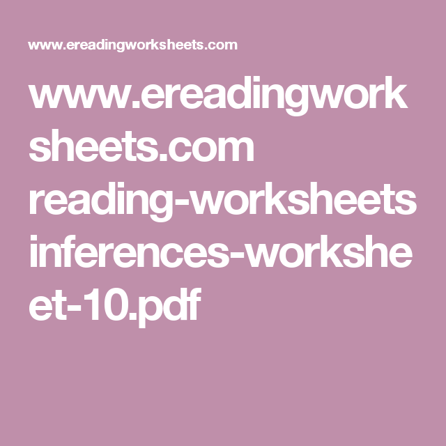 ereadingworksheets readingworksheets inferencesworksheet – Inference Worksheets Pdf