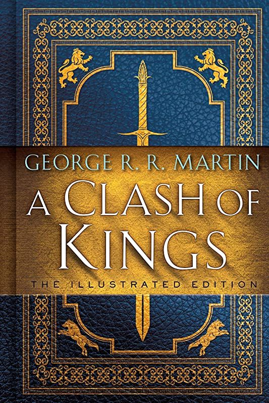 Epub A Clash Of Kings The Illustrated Edition A Song Of Ice And