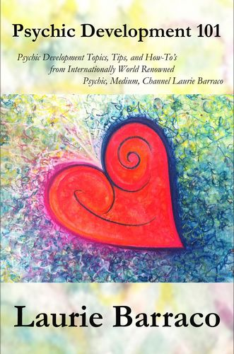 Psychic Development 101 By Laurie Barraco Pdf Download E Book Only