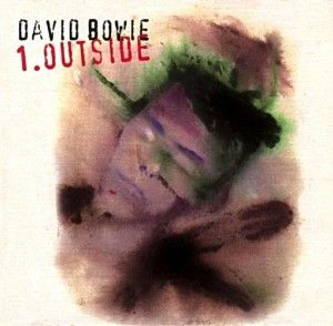 David Bowie 1 Outside This Album Was An Hypnotic Foray Into Techno Industrial Bowie Combining His Original G David Bowie Outside David Bowie Music Bowie
