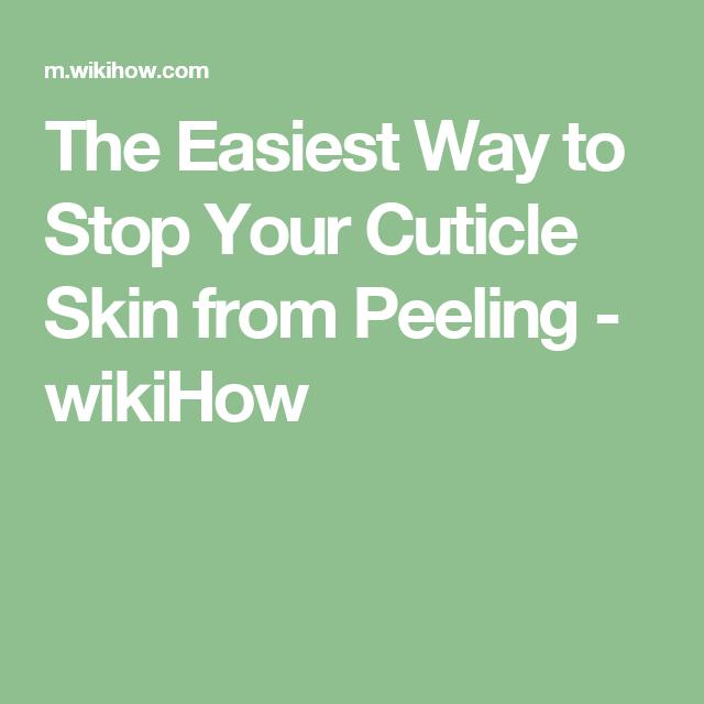Stop Your Cuticle Skin from Peeling   Remedios, Salud y Cuerpo