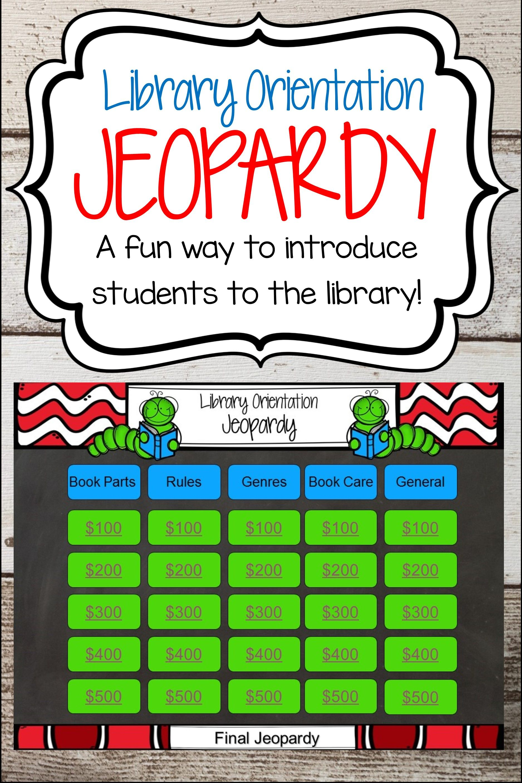 Library Orientation Jeopardy